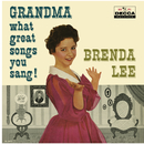 Grandma, What Great Songs You Sang!/Brenda Lee