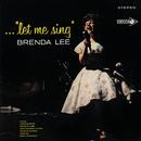 """...""""Let Me Sing""""/Brenda Lee"""
