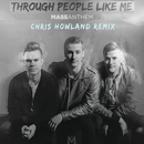 Through People Like Me (Chris Howland Remix)/Mass Anthem