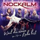 Weil du meine Liebe bist/Nockalm Quintett
