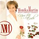 Meine großen Erfolge - nur für Euch/Monika Martin