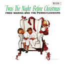 'Twas The Night Before Christmas/Fred Waring And The Pennsylvanians