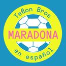 Maradona (En Español)/Teflon Brothers