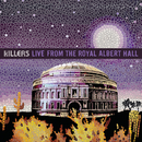 Live From The Royal Albert Hall/The Killers