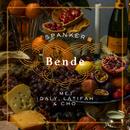 Bende (feat. Idaly)/Spanker, Latifah, Cho