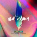 One Day (When We All Get To Heaven) (Radio Version)/Matt Redman