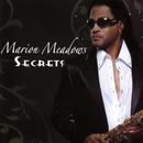 Secrets/Marion Meadows