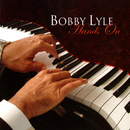 Hands On/Bobby Lyle