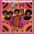 The Dynamic Superiors/The Dynamic Superiors