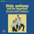 I'm On The Outside (Looking In)/Little Anthony & The Imperials