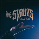 Body Talks/The Struts