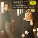 Ives: Four Violin Sonatas/Hilary Hahn, Valentina Lisitsa