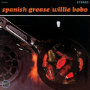 Spanish Grease/Willie Bobo