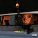 Keep Lying/Donna Missal