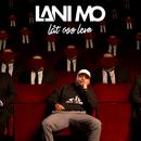 Låt oss leva/Lani Mo