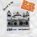 Dan (feat. Tuan Tigabela$)/Pee Wee Gaskins