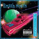 Fush Yu Mang (Acoustic)/Smash Mouth