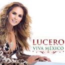 Viva México/Lucero