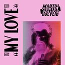 My Love/Martin Solveig