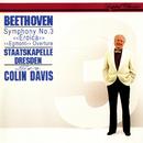 Beethoven: Symphony No. 3; Egmont Overture/Sir Colin Davis, Staatskapelle Dresden