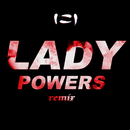 Lady Powers (SLUMBERJACK Remix)/Vera Blue