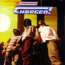 CHARGED!/THE GROOVERS