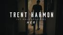 Her (Acoustic)/Trent Harmon