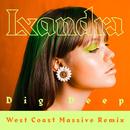 Dig Deep (West Coast Massive Remix)/Lxandra
