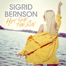 Hot Like The Sun/Sigrid Bernson