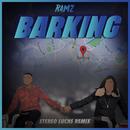 Barking (Stereo Luchs Remix)/Ramz