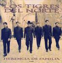 Herencia De Familia/Los Tigres Del Norte