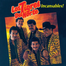Incansables/Los Tigres Del Norte