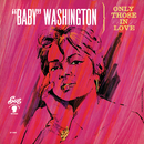 Only Those In Love/Baby Washington