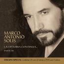La Historia Continua Parte III/Marco Antonio Solís