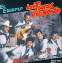 El Ejemplo/Los Tigres Del Norte