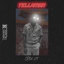 Crew Lit/Tellaman