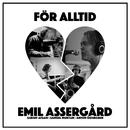 För alltid/Emil Assergård