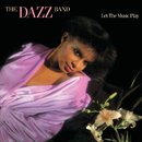 Let The Music Play/Dazz Band