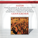 Haydn: The Seven Last Words from the Cross/Gidon Kremer, Kathrin Rabus, Gérard Caussé, Ko Iwasaki