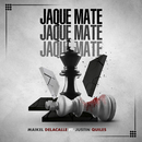 Jaque Mate (feat. Justin Quiles)/Maikel Delacalle