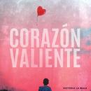 Corazón Valiente/Victoria La Mala