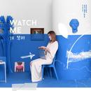 Watch Me/Kelly Chen