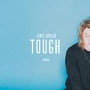 Tough (Remixes)/Lewis Capaldi