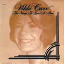 The Ways To Love A Man/Vikki Carr