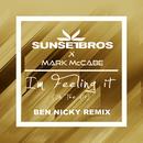 I'm Feeling It (In The Air) (Sunset Bros X Mark McCabe / Ben Nicky Remix)/Sunset Bros, Mark McCabe