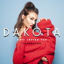 Hate Loving You (Acoustic)/Dakota