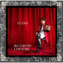 I LAND/山崎育三郎