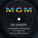 Lightnin' Strikes: The Very Best Of The MGM Recordings/Lou Christie
