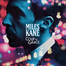 Too Little Too Late/Miles Kane