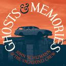 Ghosts & Memories/John Schumann and The Vagabond Crew